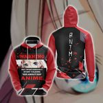 Warning May Spontaneously Start Talking About Anime Japanese Unisex 3D Hoodie
