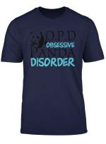 Opd Obsessive Panda Disorder Cute Gift T Shirt