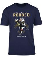 We Were Robbed Saints T Shirt