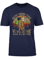 Sloth Hiking Team We Will Get There Funny Vintage T Shirt