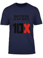 Grant Cardone 10X Life And Success T Shirt