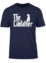 The Lab Father T Shirt Funny Labrador Dad Gift Shirt