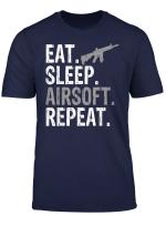 Eat Sleep Airsoft Repeat Sports Gift T Shirt