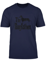 The Dogfather T Shirt Dachshund Funny Dog Gift Idea