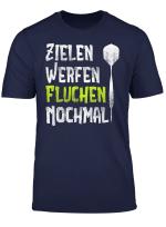 Zielen Werfen Fluchen Nochmal Lustiges Dart T Shirt