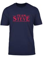 Team Steve Stranger Style Pop Culture Things T Shirt