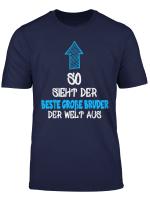 Bester Grosse Bruder Der Welt T Shirt Geschenk Grosse Bruder