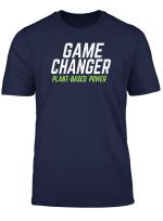 Game Changer Plant Based Power Vegan T Shirt