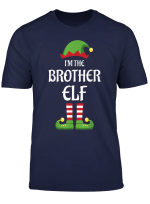 I M The Brother Elf Family Matching Group Christmas Gift T Shirt