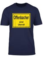Offenbacher Sind Uberall Stolz Auf Offenbach Urlaub Auswarts T Shirt