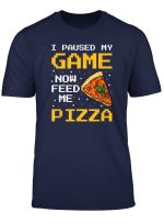 Funny Gamer Pizza And Gaming Foodie T Shirt
