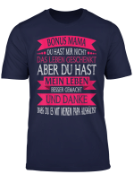 Bonusmama Bonus Mama Stiefmutter Geschenk T Shirt