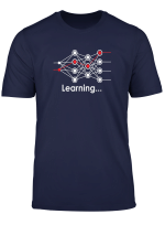 Data Science Neural Network Learning Machine Learning Gift T Shirt