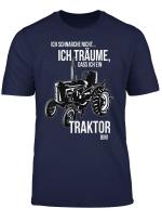 Ich Schnarche Nicht Ich Traume Dass Ich Ein Traktor Bin