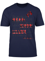 Teacher You Read Will Know You Learn T Shirt