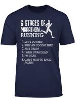 6 Stages Of Marathon Running Long Distance Race Motivational T Shirt