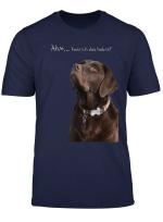 Lustiges Labrador Retriever Hunde T Shirt