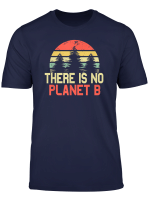 There Is No Planet B Shirt Vintage Sunset Tree Environmental