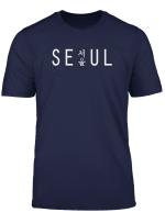 Seoul South Korea With Hangul Type T Shirt