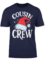 Santa Cousin Crew Christmas Family Matching Pajamas Gifts T Shirt