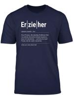 Erzieher T Shirt Lustiges Geschenk Kollege