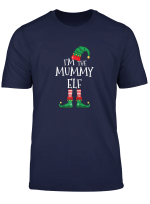 I M The Mummy Elf Matching Family Christmas T Shirt