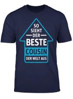 So Sieht Der Beste Cousin Der Welt Aus Cooles Geschenk T Shirt