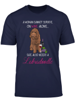 Woman Wine And Labradoodle Dog Lover T Shirt Gift