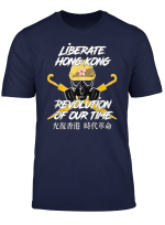 Liberate Hong Kong Revolution Of Our Time Free Hk T Shirt