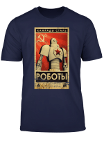 Comrades Of Steel Vintage Union Ussr Propaganda Robo Soviet T Shirt