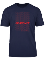 Ok Boomer Have A Terrible Day Red Repeating Pattern T Shirt