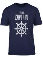 Segeln I M The Captain Steuerrad Boot Segler Nautik Geschenk T Shirt