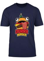 Durrr Burger T Shirt