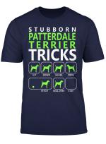 Patterdale Terrier Shirt Stubborn Patterdale Terrier Trick