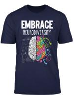 Embrace Neurodiversity Brain Shirt Adhd Autism Awareness