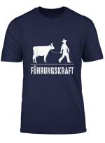 Fuhrungskraft Landwirt Bauern Spruch Motiv T Shirt