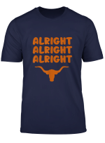Texas Alright Alright Alright State T Shirt Men Women Gift