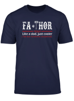 Fa Thor Like Dad Just Cooler Hero Tshirts From Sons Daughter