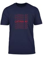 Latina Af T Shirt Latinas Stolz Geschenk Fur Frauen Latin T Shirt
