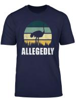 Allegedly Ostrich Shirt