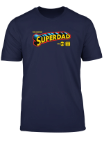 The Amazing Superdad Father S Day Super Hero T Shirt