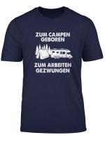 Zum Campen Geboren Wohnmobil T Shirt Camping Tshirt
