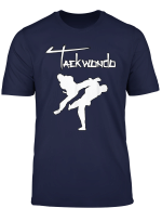 Taekwondo Tae Kwon Do T Shirt