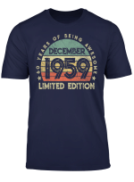 Born December 1959 Limited Edition 60Th Birthday 60Years Old T Shirt