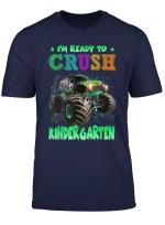 Ready To Crush Kindergarten Shirt Monster Truck Back To T Shirt