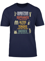 Choir Director There Was A Mistake Funny Chorus Arguing Tee