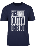 Straight Outta Bristol Great Travel Outfit Gift Idea T Shirt