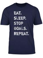 Eat Sleep Stop Goals Repeat Goalkeeper T Shirt Distressed