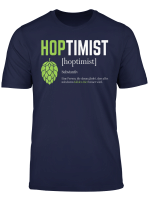 Hoptimist Bier Liebhaber Craft Beer T Shirt