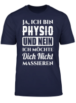 T Shirt Physiotherapeut Physiotherapie Masseur Spruch Motiv